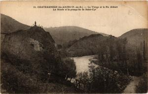 CPA CHATEAUNEUF-les-BAINS La Vierge et le Pic Alibert (407435)