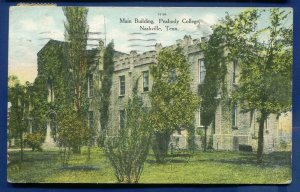 Main Building Peabody College Nashville Tennessee tn postmarked 1909 postcard