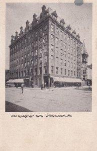 WILLIAMSPORT, Pennsylvania, PU-1908; The Updegraff Hotel