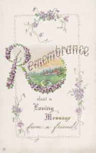 Remembrance Just a Loving Message from a friend, Violets, Country home scene,...