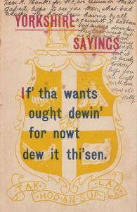 Yorkshire York Sayings IF THA WANTS OUGHT DEWIN FOR NOWT Comic Antique Postcard