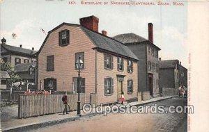 Birthplace of Nathaniel Hawthorne Salem, Mass, USA Writing on back