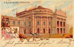 GRUSS Aus WIEN VIENNA AUSTRIA~K K HOFBURG THEATER 1900 KUNSTLER ARTIST POSTCARD