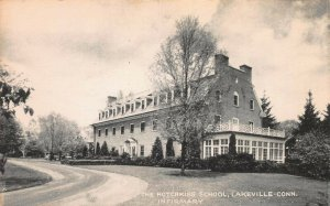 The Hotchkiss School Infirmary, Lakeville, Connecticut, Early Postcard, Unused
