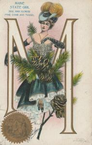 MAINE, PU-1910; State Girl, Seal and Flower, Pine Cone and Tassel