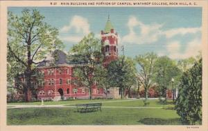 Main Building And Portion Of Campus Winthop College Rock Hill South Carolina ...