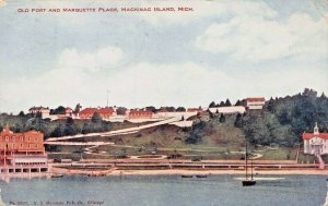 MACKINAC ISLAND MI~OLD FORT & MARQUETTE PLACE-1917 POSTCARD