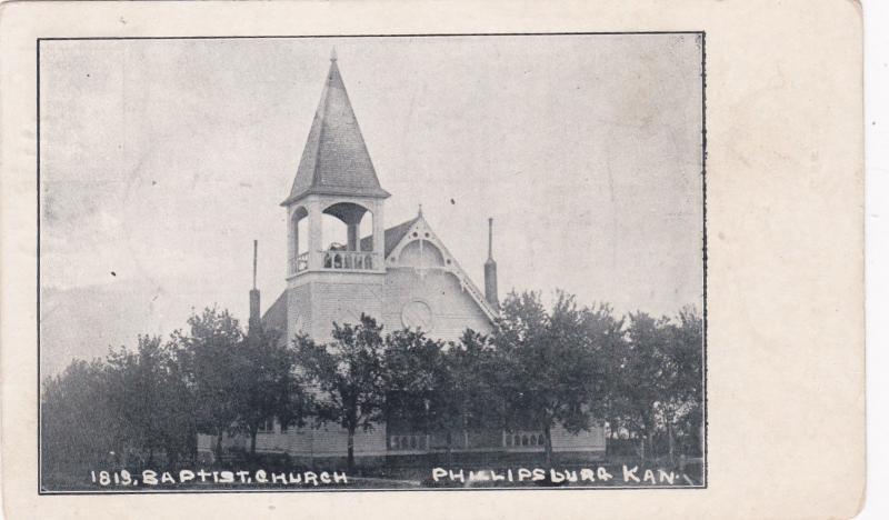 PHILLIPSBURG , Kansas, 1909 ; Baptist Church