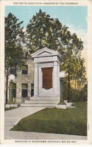 Erected To John Fitch, Inventor Of The Steamboat, Dedicated At BARDSTOWN, Ken...