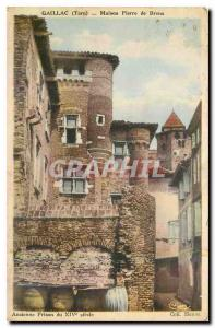 Postcard Old Stone House Gaillac Tarn Brens Old prison of the fourteenth century