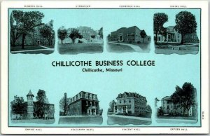 Chillicothe, Missouri Postcard CHILLICOTHE BUSINESS COLLEGE Buildings Multi-View