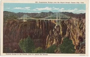 Suspension Bridge over the Royal Gorge, Canon City, Colorado, Postcard