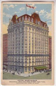 Hotel Martinique, New York City, New York !