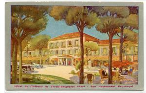 Hotel du Chateau de Tivoli Brignoles Provence France 1930s postcard