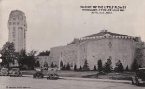 RP; Shrine of the Little Flower, Woodward & Twelve Mile Rd., ROYAL OAK, Michi...