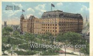 Montreal Canada, du Canada Windsor Hotel  Windsor Hotel