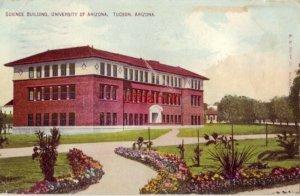 SCIENCE BUILDING UNIVERSITY OF ARIZONA. TUCSON, AZ 1910