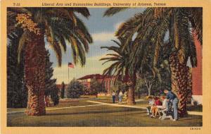 Tucson Arizona University Liberal Arts Building Antique Postcard J51288