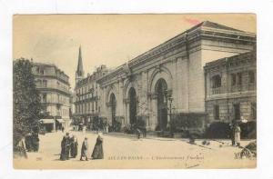 L' Etablissement Thermal, Aix-Les-Bains (Savoie), France, 1900-1910s
