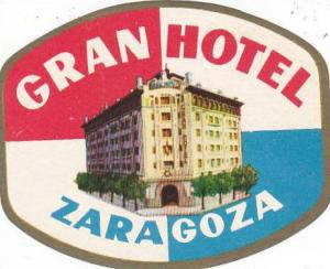 SPAIN ZARAGOZA GRAN HOTEL VINTAGE LUGGAGE LABEL