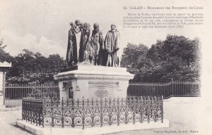 CALAIS, Pas De Calais, France, 1900-1910s; Monument Des Bourgeois De Calais