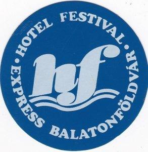 Hungary Balatonfoldvar Hotel Festival Express Vintage Luggage Label sk3611
