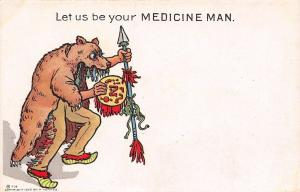 Comic Pun~Let Us Be Your Medicine Man~Indian Inside Bear Head Cape~Spear~1905