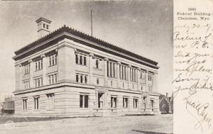 CHEYENNE, Wyoming, 1900-10s; Federal Building