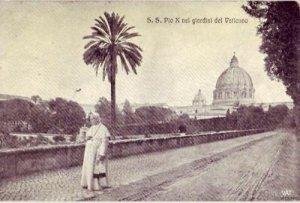 S.S. PIO X POPE PIUS X NEI GIARDINI DEL VATICANO