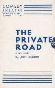 The Private Road John Carlton Tilley Henry Ford Comedy Theatre London Programme