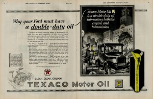 1927 Texaco Motor Oil Why Ford Must Have Double Duty Oil Vintage Print Ad 3939