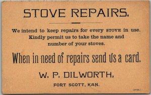 Fort Scott, Kansas Advertising Postcard W.P. DILWORTH Stove Repairs - Unused