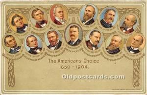 The American Choice 1850 - 1904 President Theodore Roosevelt Unused