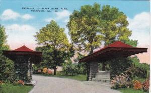 Illinois Rockford Entrance To Black Hawk Park 1946