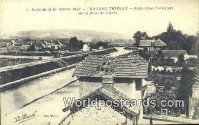 Reste d une Barricade Chateau-Thierry, France, Carte, Unused