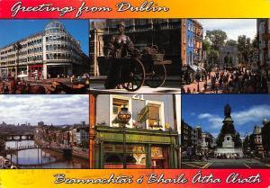 Ireland Dublin Greetings Beannachtai o Bhaile Atha Cliath multiviews