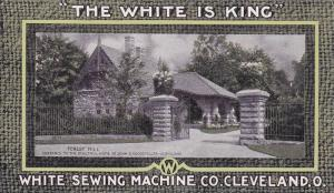 White Sewing Machine Adv. , Forest Hill Home of John D. Rockefeller , Clevela...