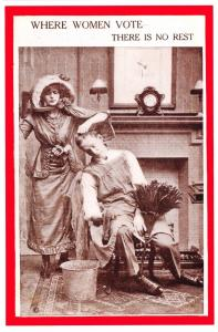 Postcard, Where Women Vote, There is no Rest, Anti-Suffrage, Suffragette 13F