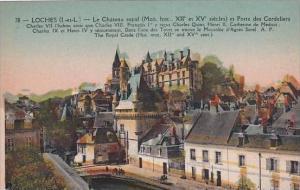 France Loches Le Chateau Royal et Porte des Cordeliers