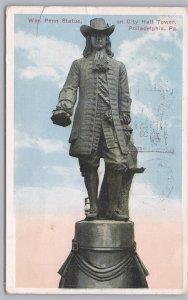 Philadelphia, PA., Wm. Penn Statue on city hall tower - 1916