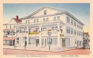 Hampton Beach New Hampshire~Ye Colonial Inn~Frank Nason Prop~1930 Linen Postcard