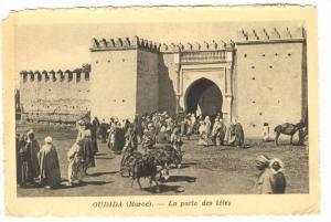 OUDJA (Maroc).-Le Porte des tetes, 1910s