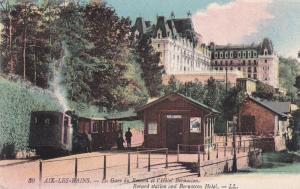 AIX-LES-BAINS, Savoie, France; Le Gare du Revard el l'Hotel Bernascon, Revard st