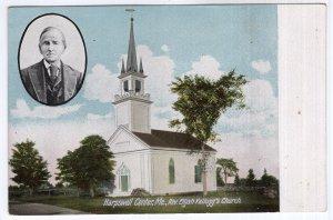 Harpswell Center, Me, Rev. Elijah Kellogg's Church