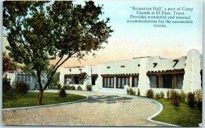 El Paso, Texas Postcard CAMP GRANDE Recreation Hall Building Roadside c1930s