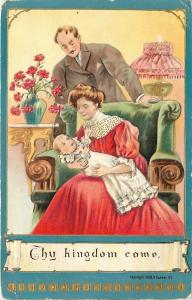 Lords Prayer~Thy Kingdom Come~Parents Adore Baby~Gold~Emb~P Sander~1910 Postcard