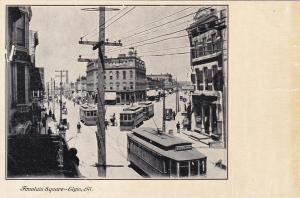 ELGIN , Illinois, 00-10s ; Fountain Square, Trolley Cars