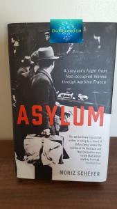 Asylum: A Survivor's Flight from Nazi-Occupied Vienna