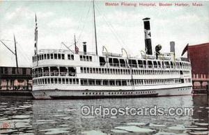 Boston Floating Hospital Boston Harbor, Mass Ship Postcard Post Card Boston H...