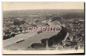 Postcard Old Bridge Auxerre Paul Bert view of the Cathedral of Summit